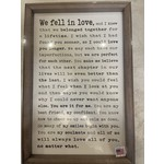 We Fell In Love Sign 12x18