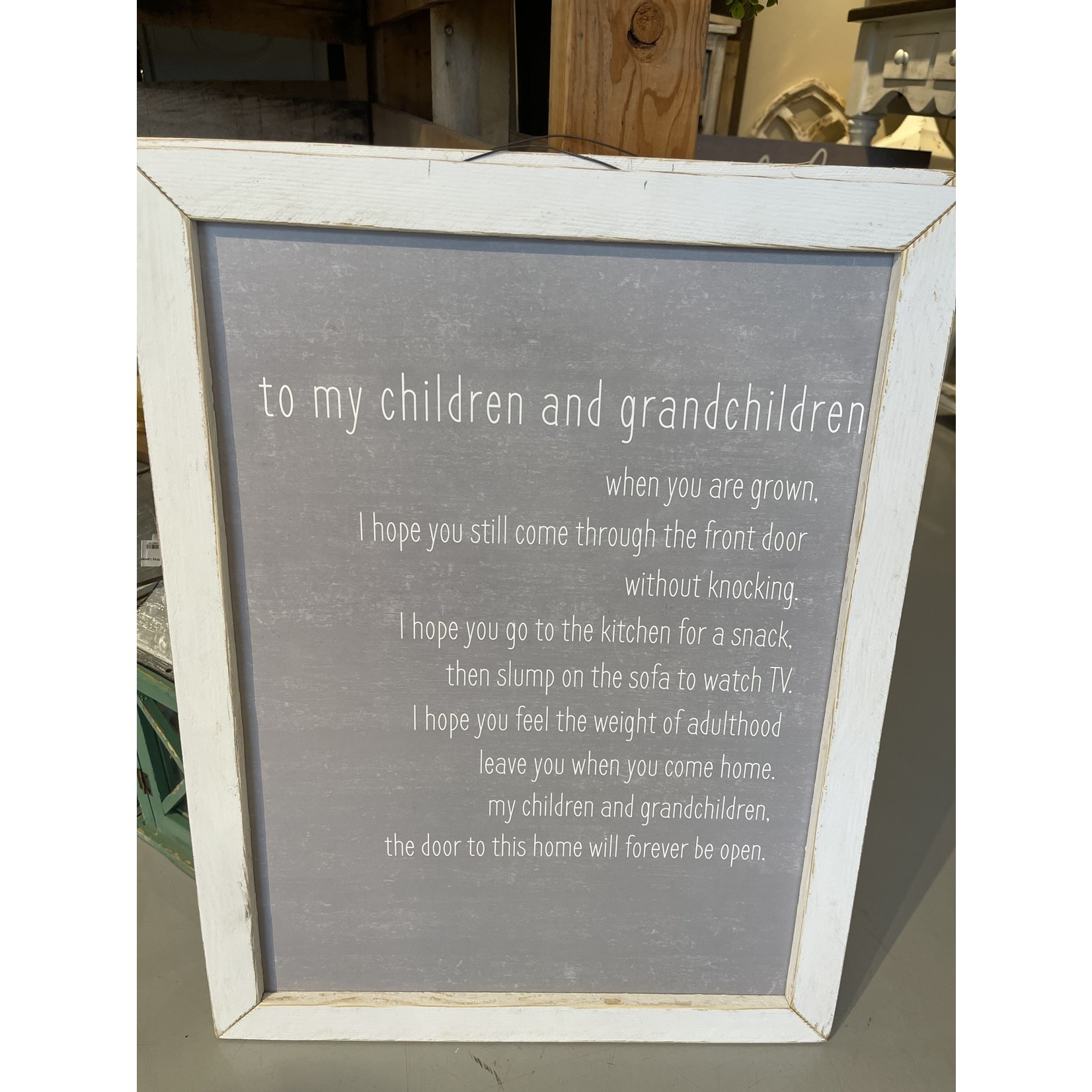 To My children... this is home sign
