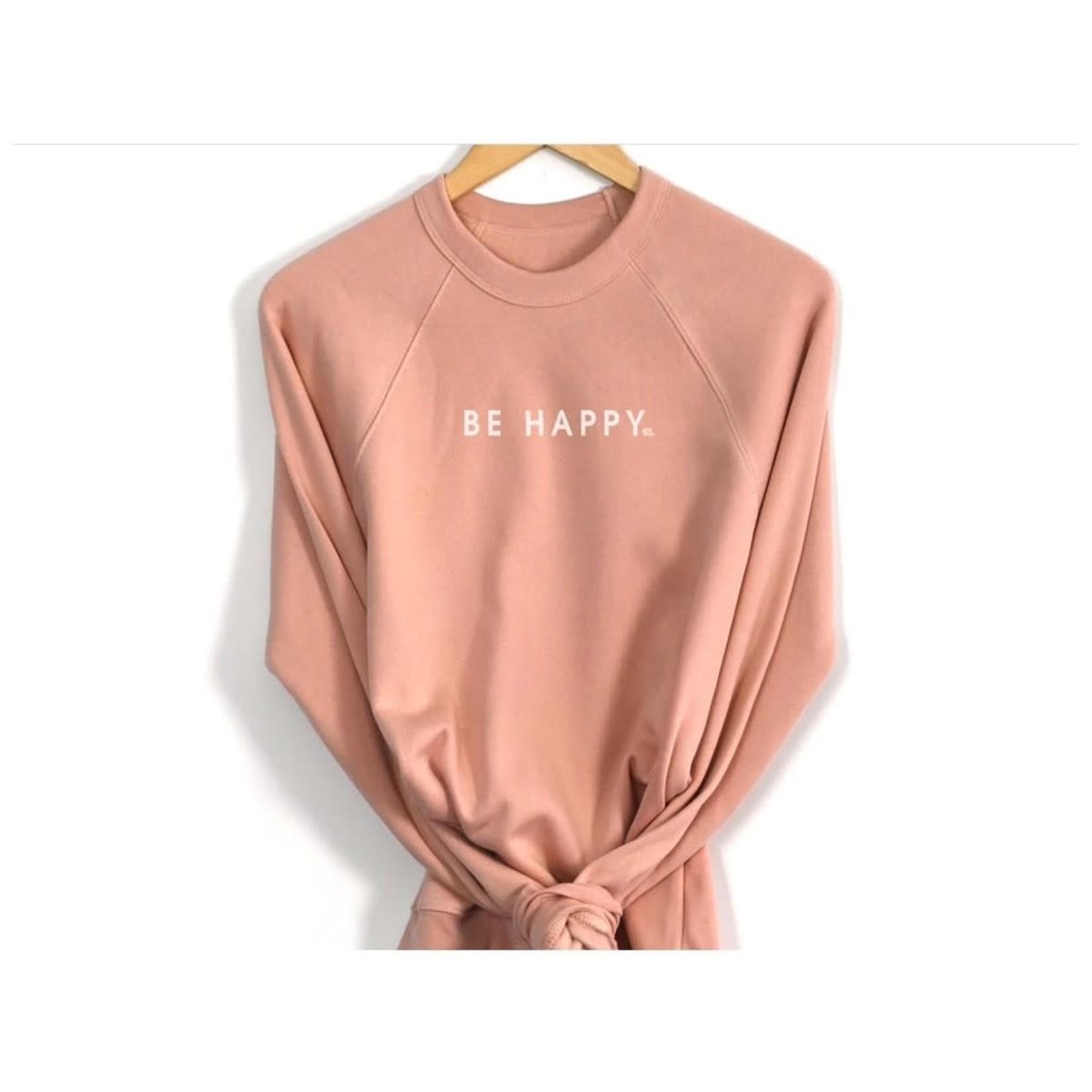 Be Happy Long Sleeve Lightweight Sweatshirt