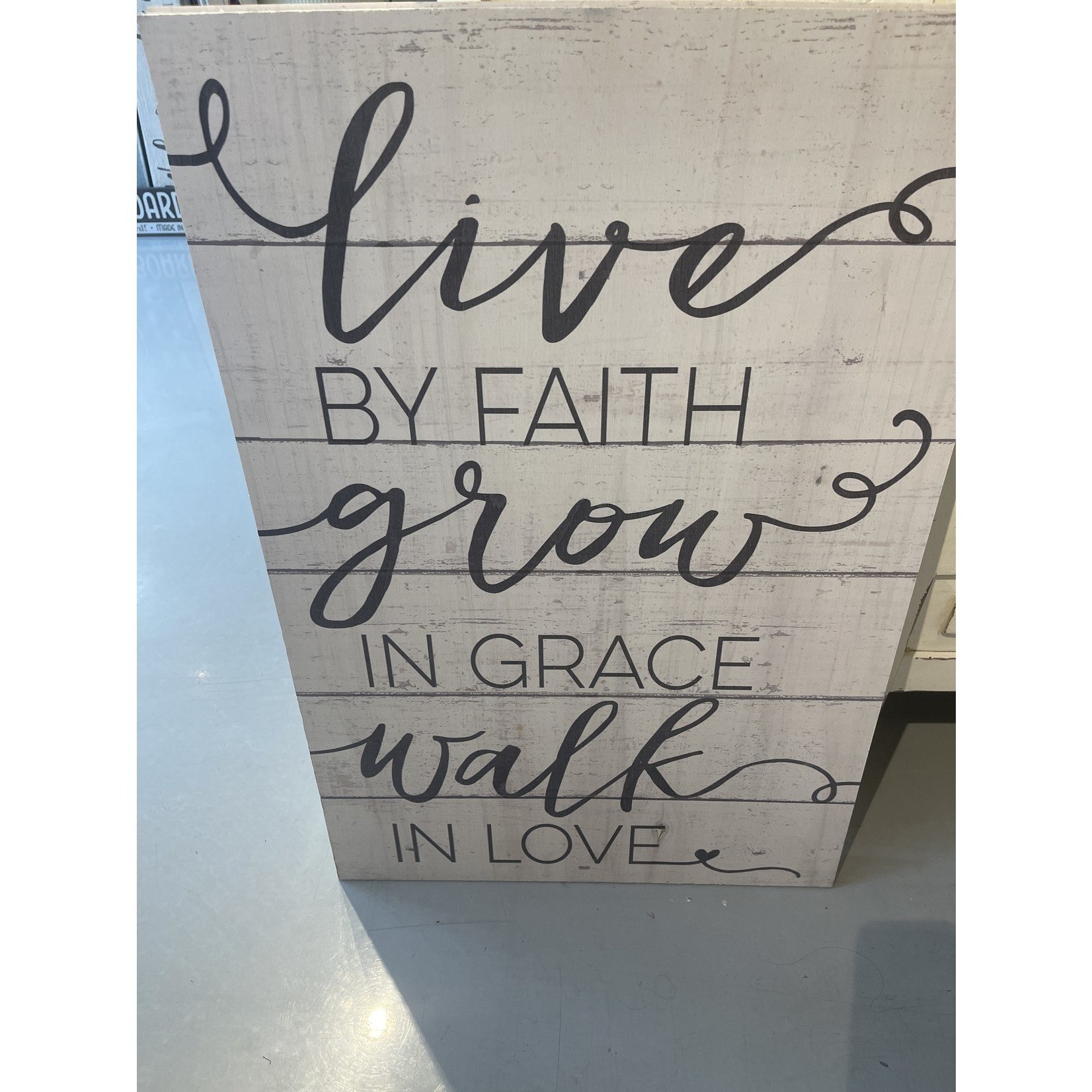 Live By Faith Walk In Love Sign(White)