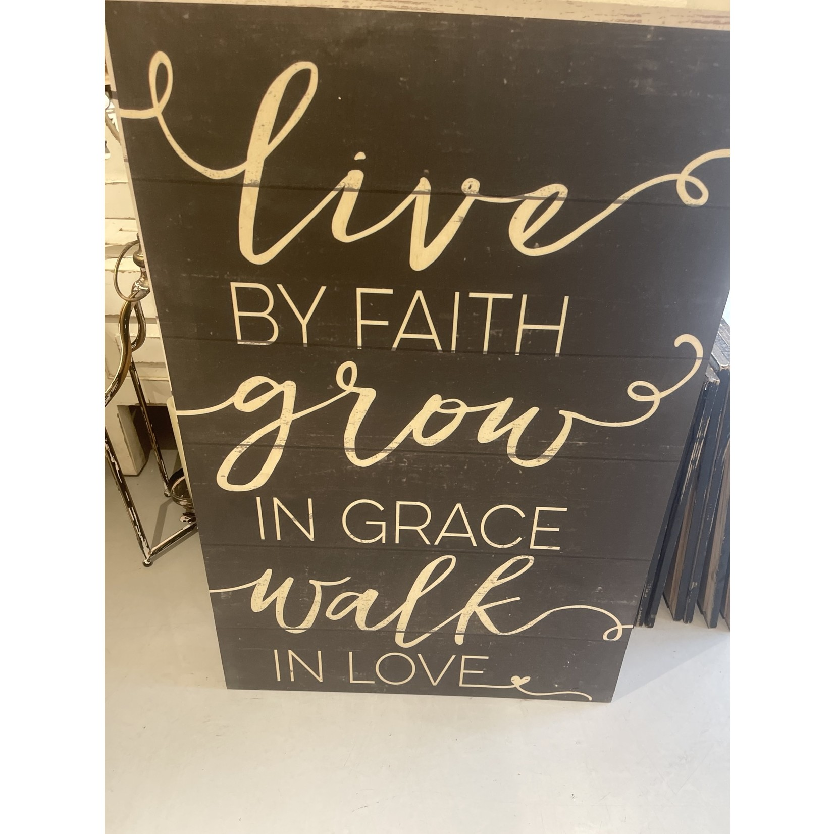 Live By Faith Walk In Love Sign(Charcoal) 23x34