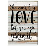 12'' x 18'' You Can't Buy Love Wall Art